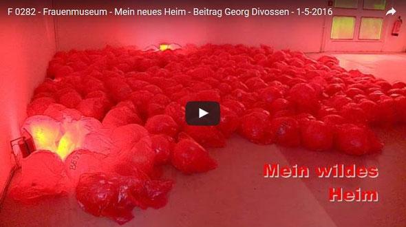 """Video """"Mein wildes Heim"""" im Frauenmuseum Bonn"""
