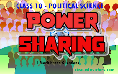 CBSE Class 10 - Political Science - Power Sharing - Very Short Answer Based Questions (#cbsenotes)(#eduvictors)