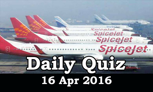 Daily Current Affairs Quiz - 16 Apr 2016