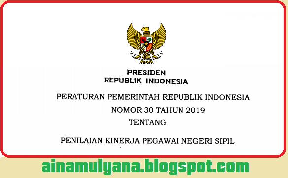 Peraturan Pemerintah – PP Nomor 30 Tahun 2019