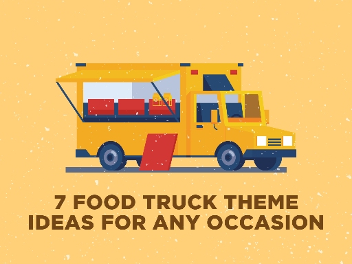 7 food truck theme ideas for any occasion. Black Bedroom Furniture Sets. Home Design Ideas