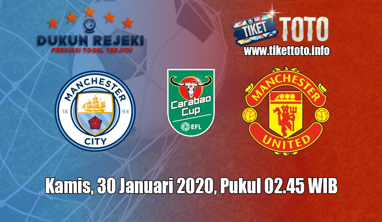 Prediksi EFL Cup Manchester City VS Manchester United 30 Januari 2020