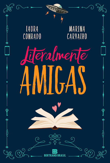 Literalmente amigas - Laura Conrado, Marina Carvalho