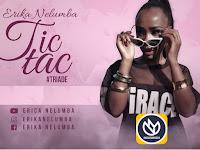 Erika Nelumba - Tic Tac | Download