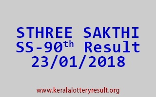 STHREE SAKTHI Lottery SS 90 Results 23-01-2018