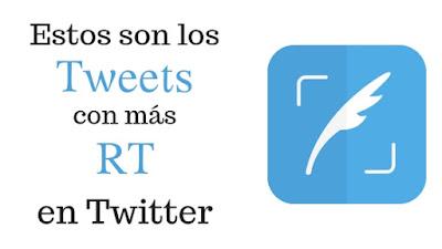 los-tweets-con-mas-rt-en-twitter