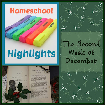Homeschool Highlights - The Second Week of December on Homeschool Coffee Break @ kympossibleblog.blogspot.com
