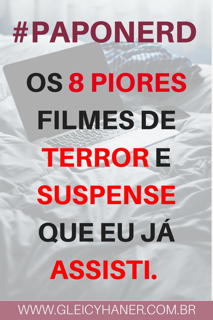 os 8 piores filmes de terror