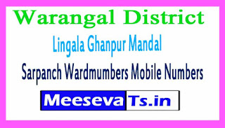 Lingala Ghanpur Mandal Sarpanch Wardmumbers Mobile Numbers List Warangal District Telangana State