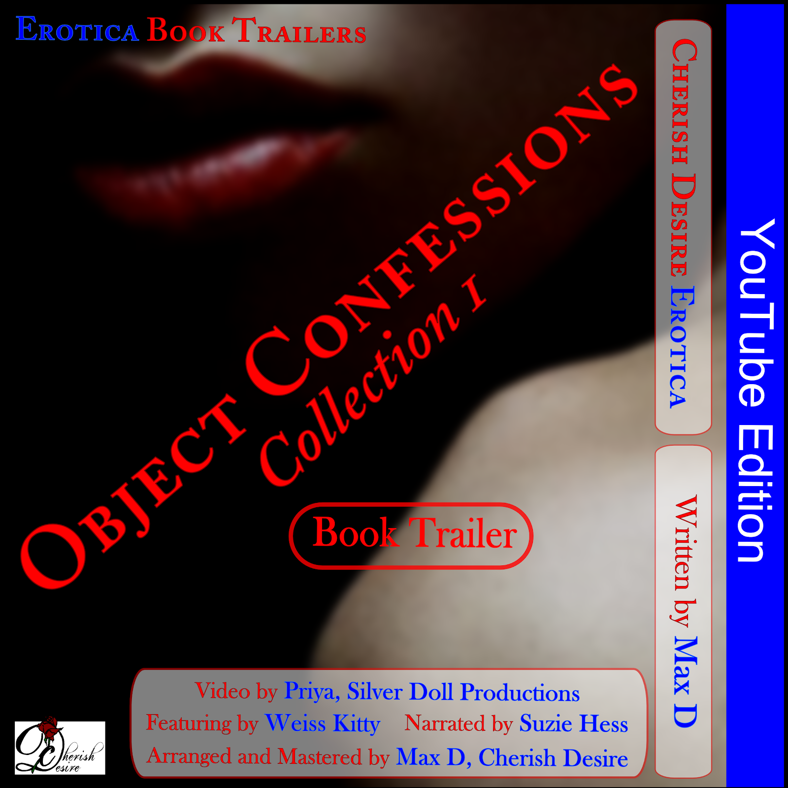 Cherish Desire Singles: Object Confessions Collection 1, YouTube Book Trailer, Max D, erotica