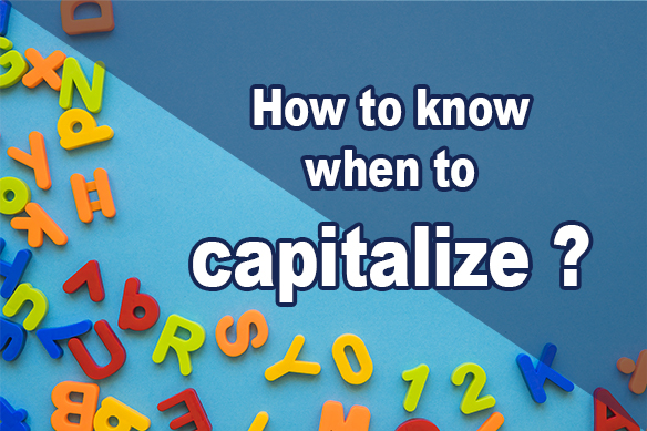 How to know who to capitalise a word