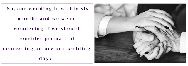 So, our wedding is within six months and we we're wondering if we should consider premarital counseling before our wedding day? - couple hands interlock sitting at a table -  Wedding blog - Wedding planners - Philadelphia PA - wedding services