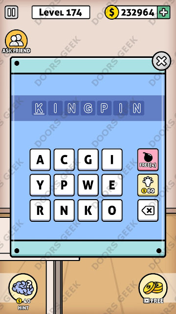 The answer for Escape Room: Mystery Word Level 174 is: KINGPIN