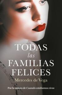 http://adivinaquienlee.blogspot.com/2018/04/todas-las-familias-felices-mercedes-de.html