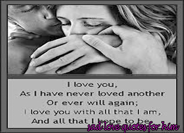Sad Love Quotes For Him