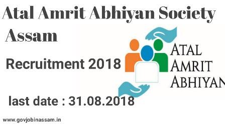 Atal Amrit Abhiyan Society, Assam Recruitment 2018,govjobinassam