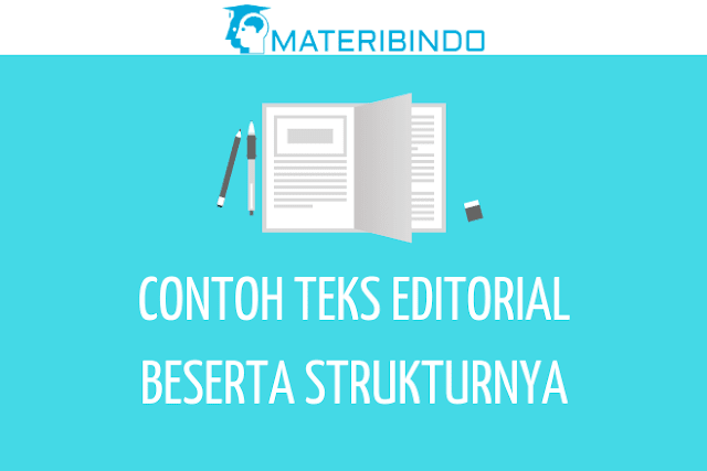 Contoh Teks Editorial (Opini) Singkat Terbaru beserta Strukturnya