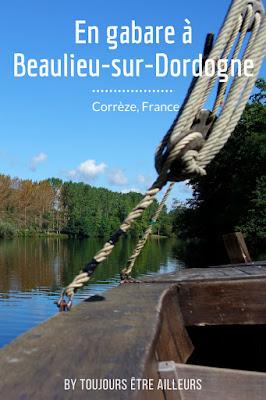Une journée le long de la vallée de la Dordogne, première étape : Beaulieu-sur-Dordogne et sa gabare qui remonte le cours de la rivière et du temps. Une visite à ne pas manquer en Corrèze ! #France #nature #patrimoine #histoire