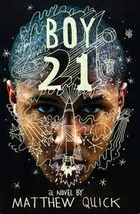 Boy 21 by Matthew Quick Book Review and Cover