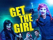 Get The Girl 2017 Full Movie Sub Indo HD 720p