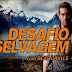 Desafio Selvagem- Discovery Channel