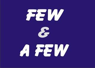 penggunaan few dan a few