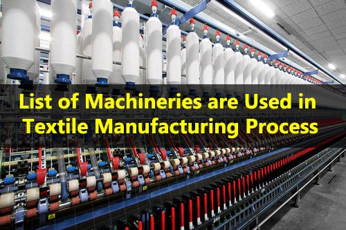List of Textile Machineries