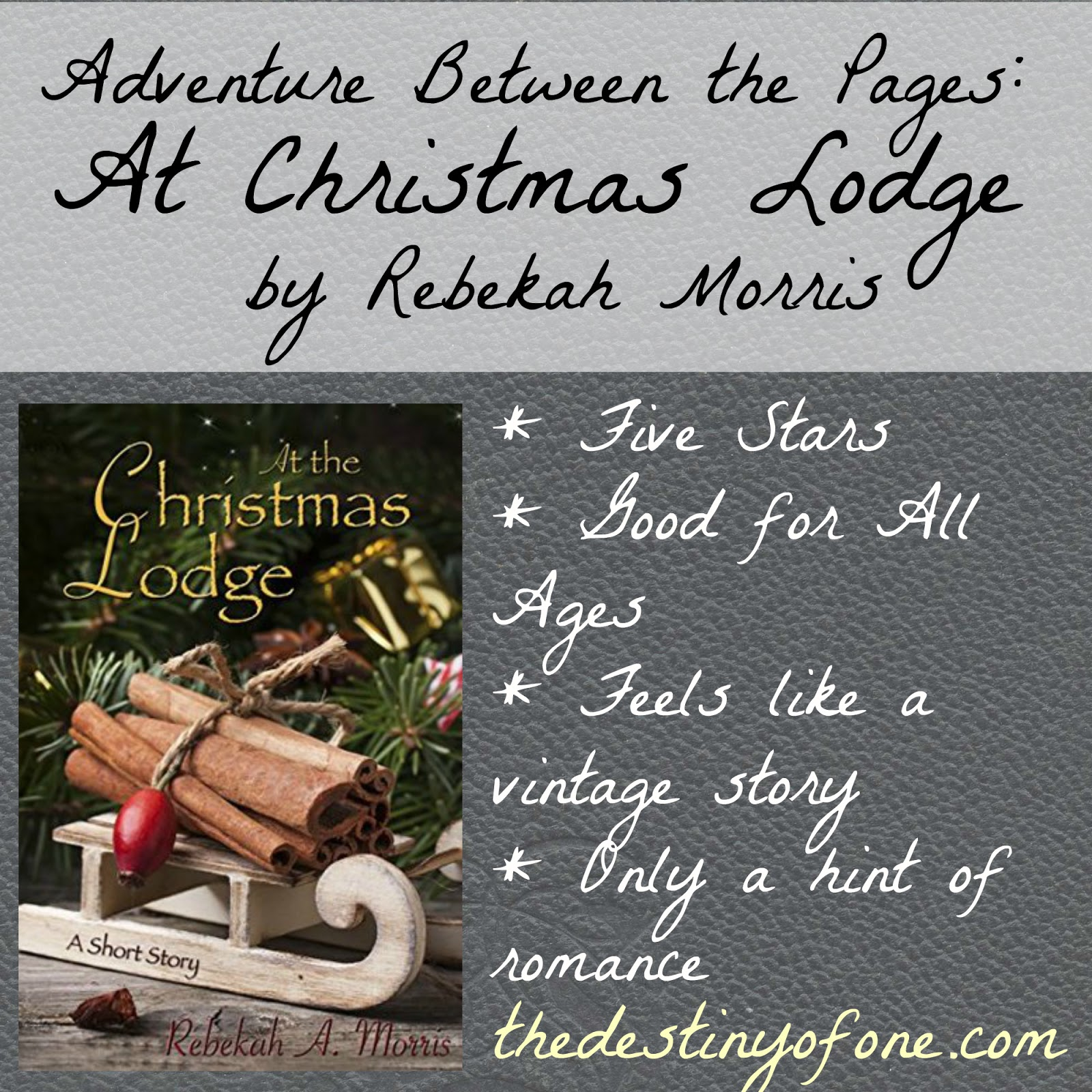 The Christmas Lodge.The Destiny Of One Adventure Between The Pages At The