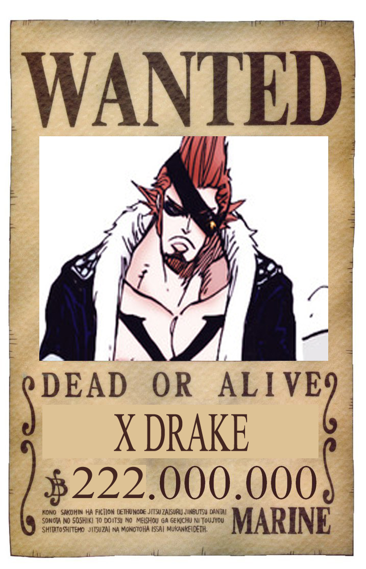BOUNTY WANTED DEAD OR ALIVE X DRAKE