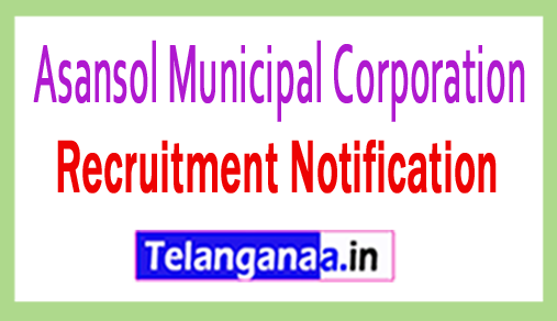 Asansol Municipal Corporation AMC Recruitment