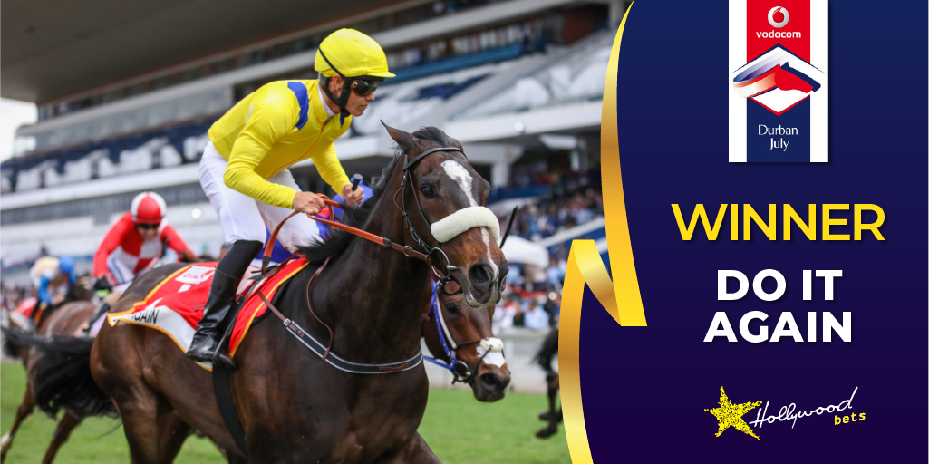 WINNER - Do It Again - Vodacom Durban July 2019 - Hollywoodbets