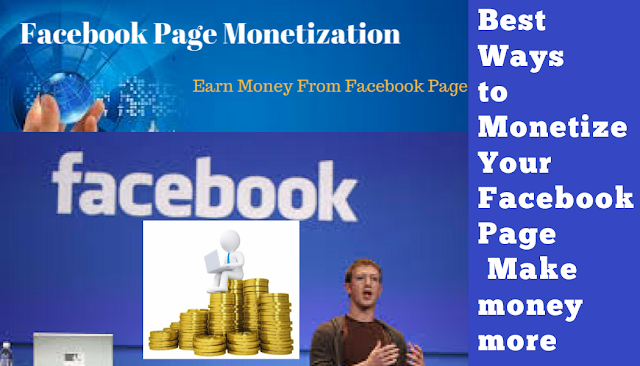 Best Ways to Monetize Your Facebook Page Make money more