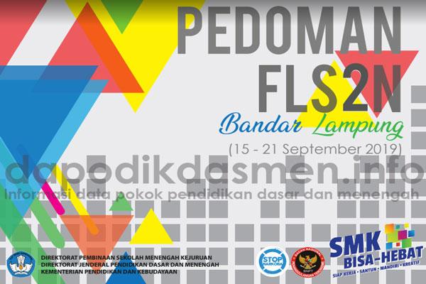 Pedoman FLS2N SMK Tahun 2019 ( Juknis Juklak Festival Lomba Seni Siswa Nasional SMK 2019 )