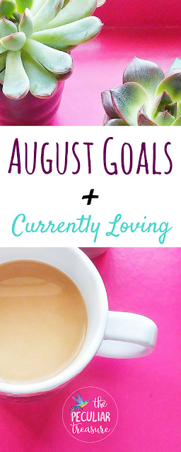The month of July was tough. There was a lot to do, but also a lot to love. Today on the blog I'm talking about how my July finished up and sharing my goals for August.