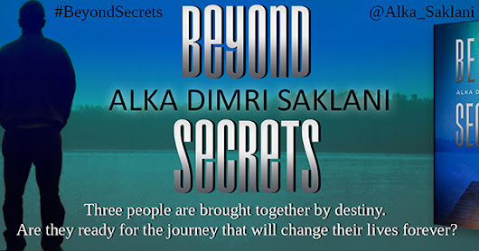 Spotlight: Beyond Secrets by Alka Dimri Saklani