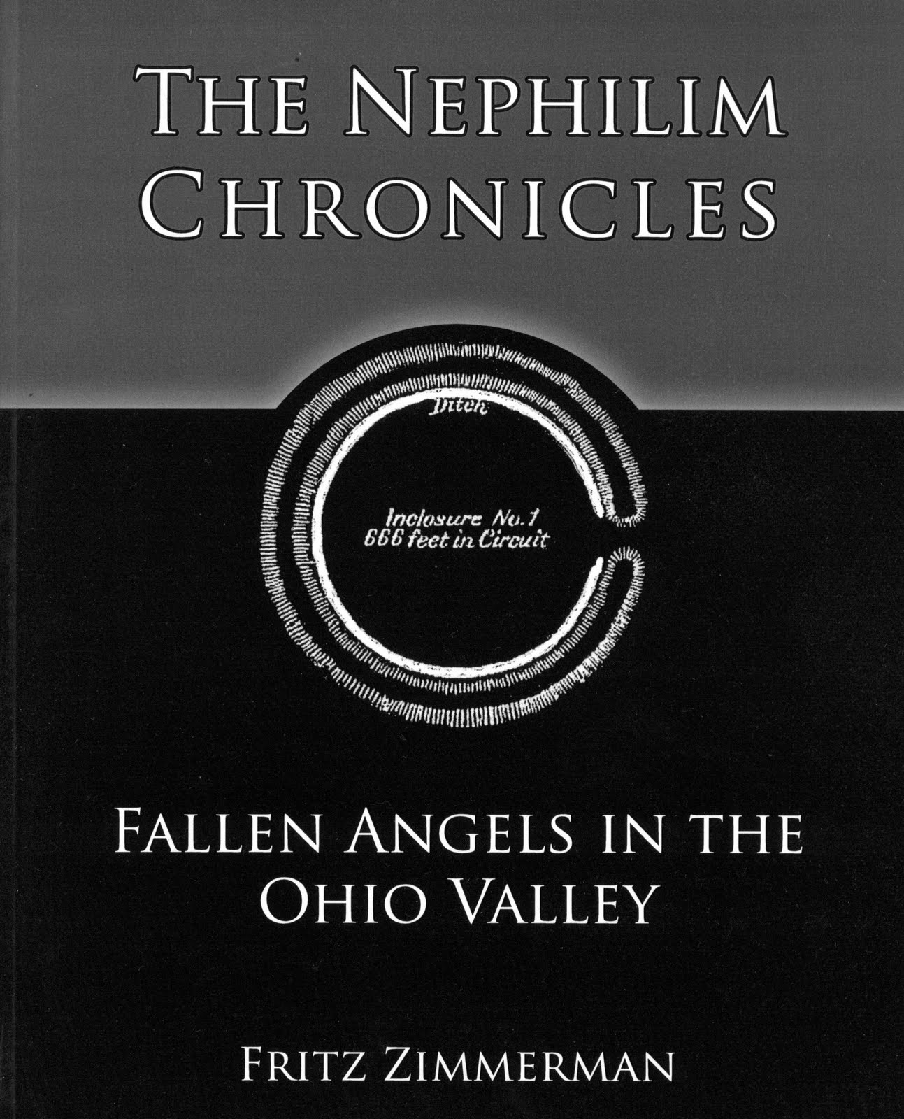 The Nephilim Chronicles: Fallen Angles in the Ohio Valley by Fritz Zimmerman