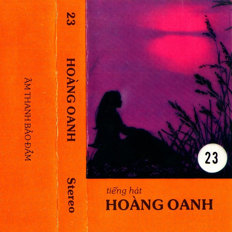 Tape 23 - Tiếng Hát Hoàng Oanh (WAV)