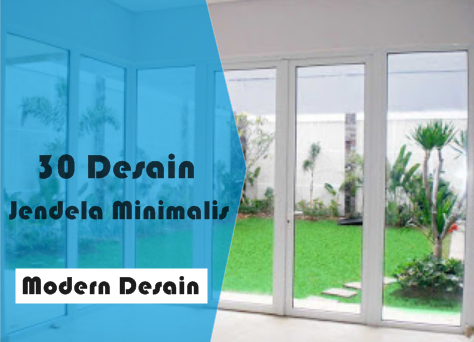 30 model desain jendela minimalis modern terbaru