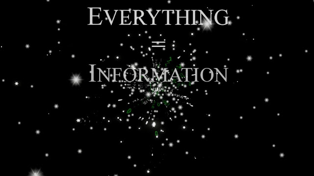 Everything is Information.