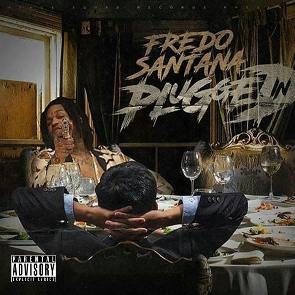 Fredo Santana - Plugged In Cover