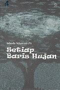 ajibayustore  Judul : SETIAP BARIS HUJAN Pengarang : Isbedy Stiawan ZS Penerbit : Bukupop