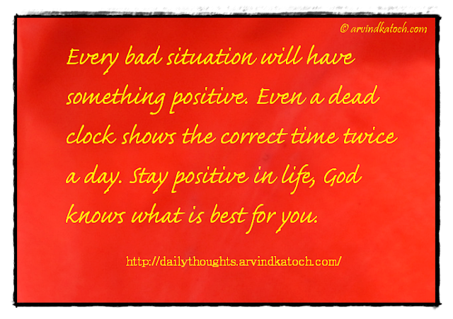 Daily Thought, Quote, Situation, positive, life, best,