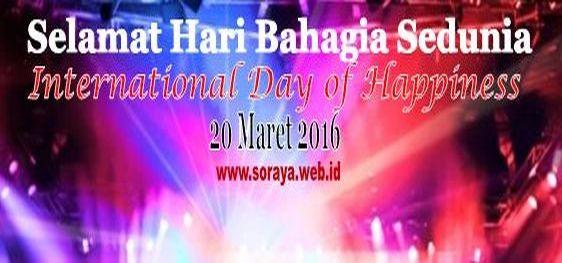 Selamat Hari Bahagia Sedunia International Day of Happiness