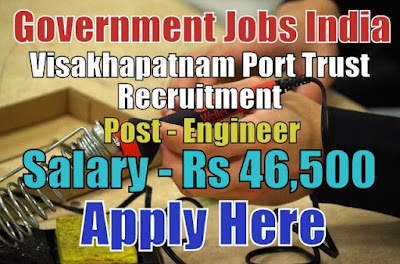 Visakhapatnam Port Trust recruitment 2017 Apply Here