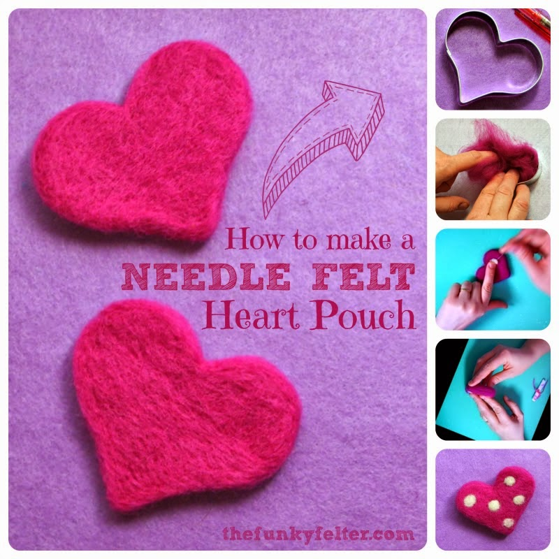 http://thefunkyfelter.blogspot.com/2014/01/needle-felted-heart-pouch-diy-craft.html