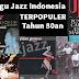 15 Lagu Jazz Indonesia Terbaik Terpopuler Tahun 80an