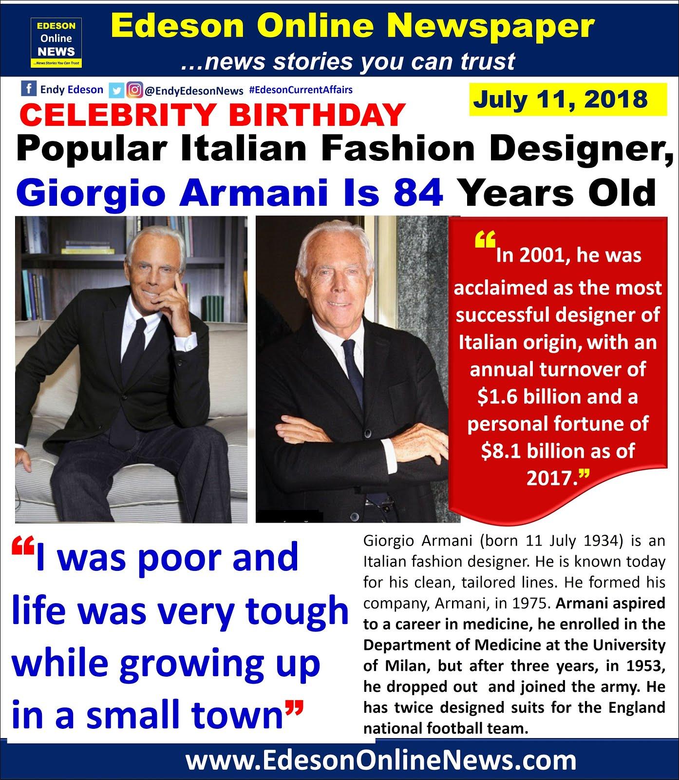 Edeson Online News Biography Italian Fashion Designer Giorgio Armani Is 84 Years Old