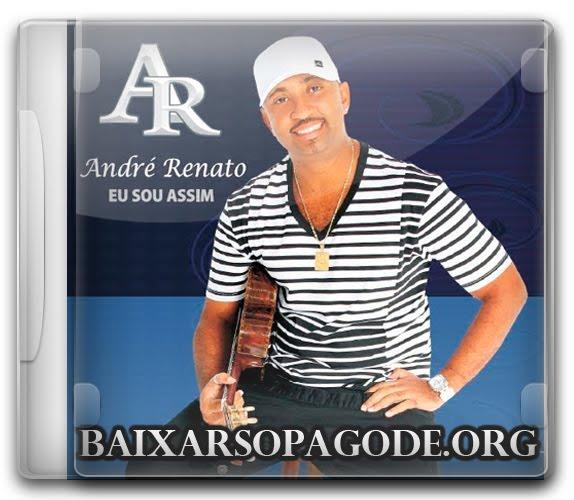 Andre Renato – Eu Sou Assim (2010)