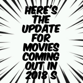 Another set of awesome movies coming out in 2018