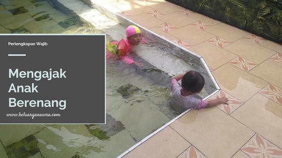 Mengajak Anak Berenang